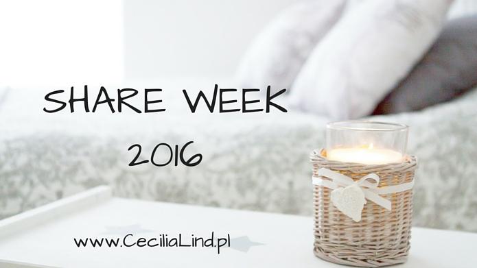 SHARE WEEK 2016 – blogerzy polecają blogerów